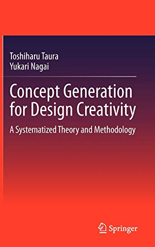 9781447140801: Concept Generation for Design Creativity: A Systematized Theory and Methodology
