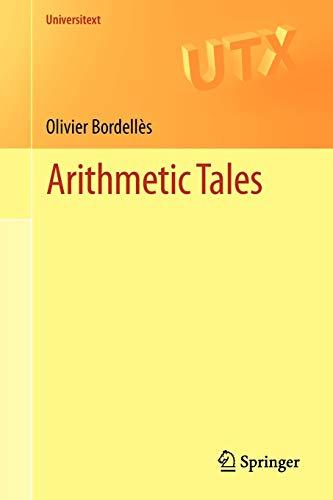 9781447140955: Arithmetic Tales (Universitext)