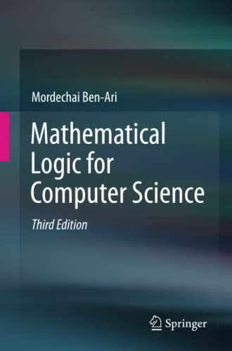 9781447141280: Mathematical Logic for Computer Science