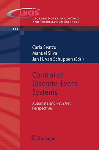 9781447142751: Control of Discrete-Event Systems: Automata and Petri Net Perspectives (Lecture Notes in Control and Information Sciences)