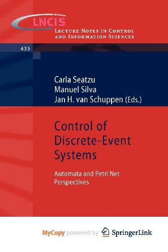 9781447142775: [(Control of Discrete-event Systems )] [Author: Carla Seatzu] [Aug-2012]