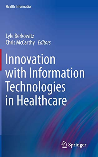 9781447143260: Innovation with Information Technologies in Healthcare (Health Informatics)