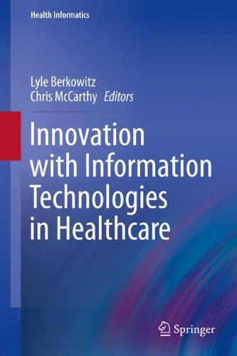 9781447143277: Innovation with Information Technologies in Healthcare (Health Informatics)
