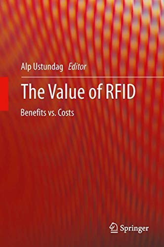 9781447143444: The Value of RFID: Benefits vs. Costs