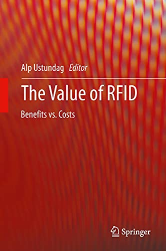 9781447143451: The Value of Rfid: Benefits vs. Costs