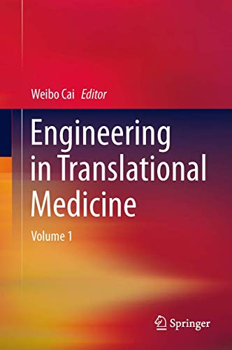 Engineering in Translational Medicine: Weibo Cai