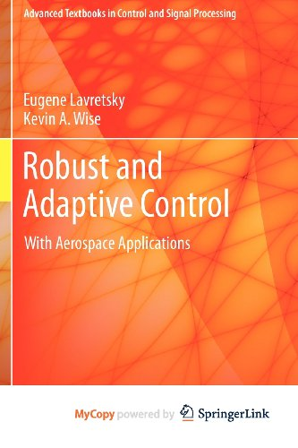 9781447143970: Robust and Adaptive Control