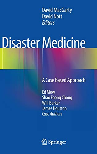 9781447144229: Disaster Medicine: A Case Based Approach