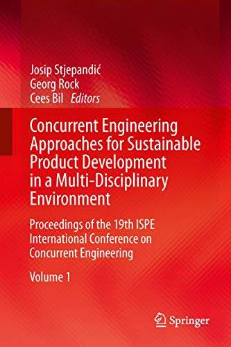 Concurrent Engineering Approaches for Sustainable Product Development in a Multi-Disciplinary ...