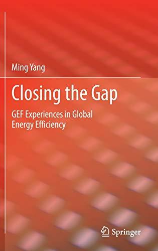 9781447145158: Closing the Gap: GEF Experiences in Global Energy Efficiency