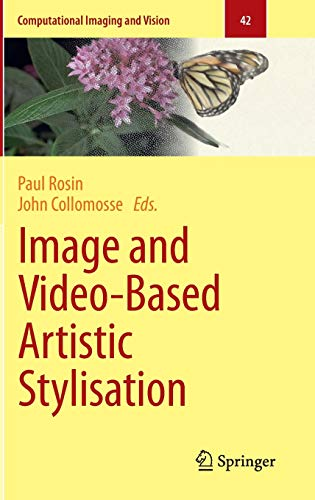 9781447145189: Image and Video-Based Artistic Stylisation (Computational Imaging and Vision)