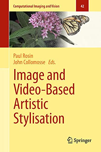 9781447145196: Image and Video-Based Artistic Stylisation (Computational Imaging and Vision)