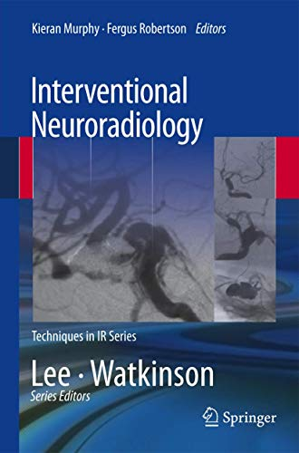 9781447145813: Interventional Neuroradiology (Techniques in Interventional Radiology)