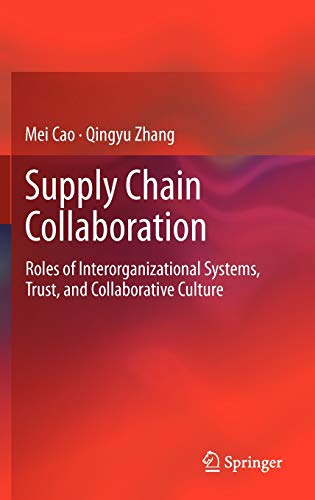 Supply Chain Collaboration (Hardback): Mei Cao, Qingyu Zhang