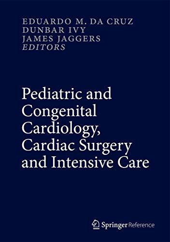 9781447146186: Pediatric and Congenital Cardiology, Cardiac Surgery and Intensive Care