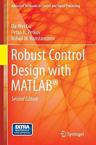 9781447146810: Robust Control Design with MATLAB® (Advanced Textbooks in Control and Signal Processing)