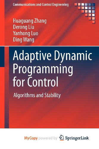 9781447147589: Adaptive Dynamic Programming for Control