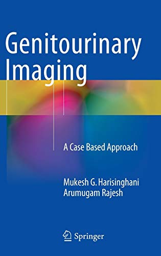 Genitourinary Imaging.: Harisinghani, M.G:, A. Rajesh: