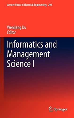 Informatics and Management Science: I (Hardback)