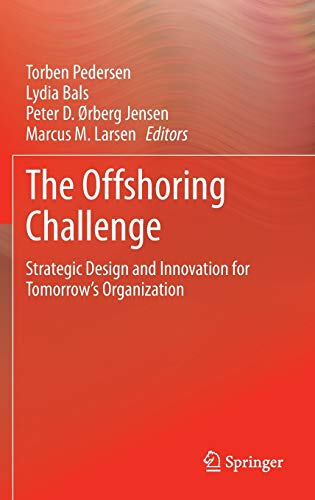 9781447149071: The Offshoring Challenge: Strategic Design and Innovation for Tomorrow's Organization