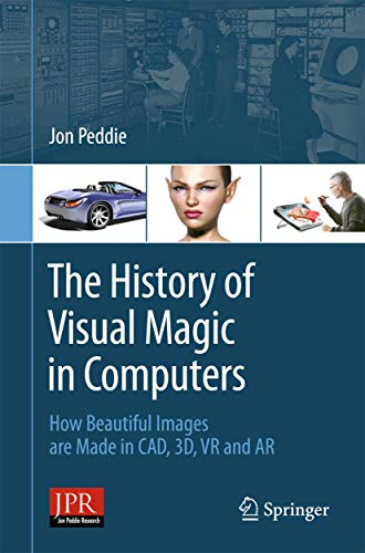 History of Visual Magic in Computers: Jon Peddie