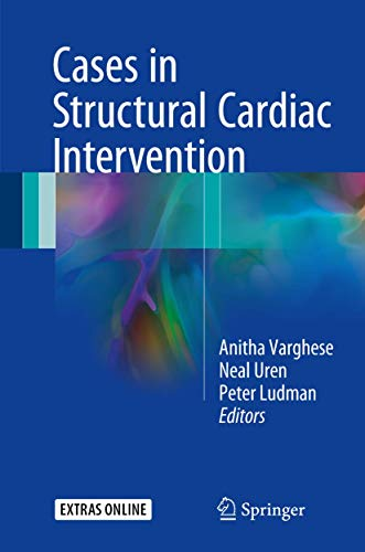 9781447149804: Cases in Structural Cardiac Intervention
