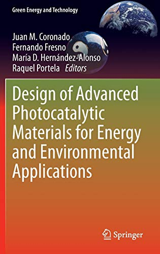9781447150602: Design of Advanced Photocatalytic Materials for Energy and Environmental Applications (Green Energy and Technology)