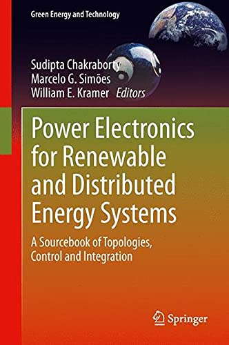 9781447151043: Power Electronics for Renewable and Distributed Energy Systems: A Sourcebook of Topologies, Control and Integration