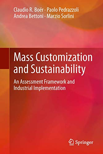 9781447151159: Mass Customization and Sustainability: An assessment framework and industrial implementation