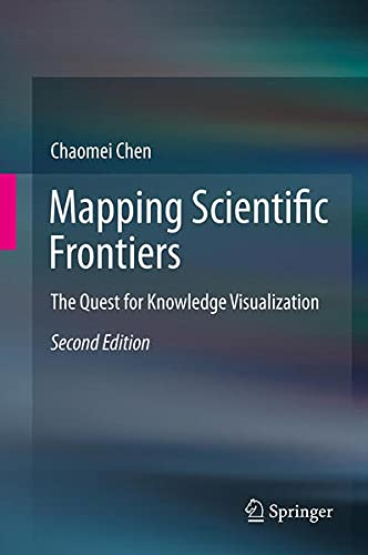 9781447151289: Mapping Scientific Frontiers: The Quest for Knowledge Visualization