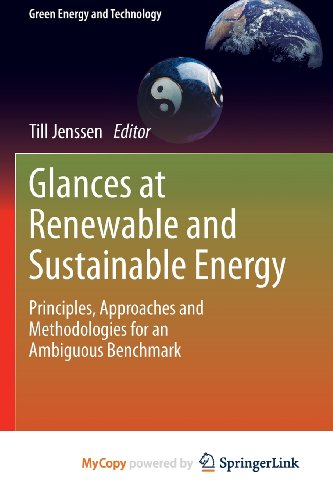 9781447151388: Glances at Renewable and Sustainable Energy: Principles, approaches and methodologies for an ambiguous benchmark