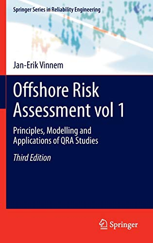 9781447152064: Offshore Risk Assessment vol 1.: Principles, Modelling and Applications of QRA Studies (Springer Series in Reliability Engineering)