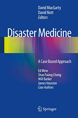 9781447152286: Disaster Medicine: A Case Based Approach