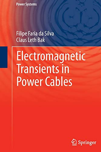 9781447152354: Electromagnetic Transients in Power Cables (Power Systems)