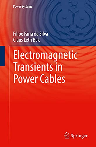 9781447152361: Electromagnetic Transients in Power Cables (Power Systems)