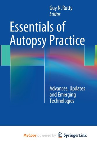 9781447152712: Essentials of Autopsy Practice: Advances, Updates and Emerging Technologies
