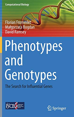9781447153092: Phenotypes and Genotypes: The Search for Influential Genes (Computational Biology)