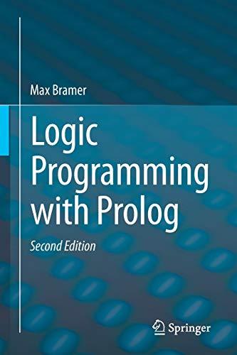 Logic Programming with Prolog: Max Bramer