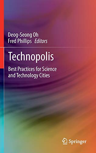 Technopolis: Best Practices for Science and Technology Cities: Springer