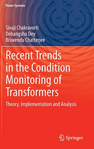 9781447155492: Recent Trends in the Condition Monitoring of Transformers: Theory, Implementation and Analysis (Power Systems)