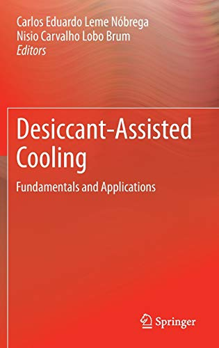 9781447155645: Desiccant-Assisted Cooling: Fundamentals and Applications