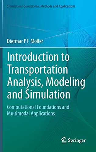 9781447156369: Introduction to Transportation Analysis, Modeling and Simulation: Computational Foundations and Multimodal Applications (Simulation Foundations, Methods and Applications)