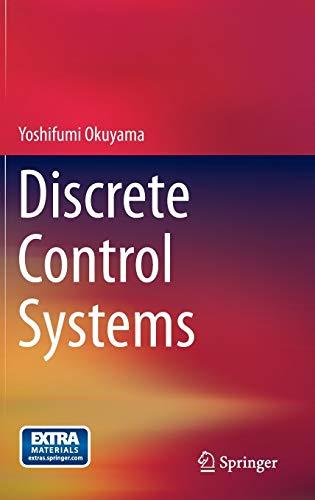 9781447156666: Discrete Control Systems