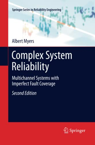 9781447157137: Complex System Reliability: Multichannel Systems with Imperfect Fault Coverage (Springer Series in Reliability Engineering)