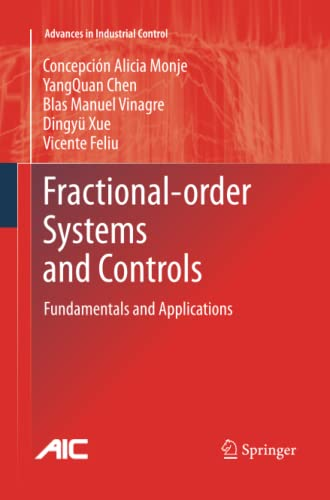 9781447157151: Fractional-order Systems and Controls: Fundamentals and Applications (Advances in Industrial Control)