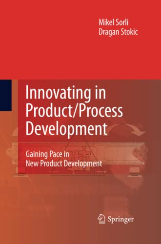 9781447157519: Innovating in Product/Process Development: Gaining Pace in New Product Development