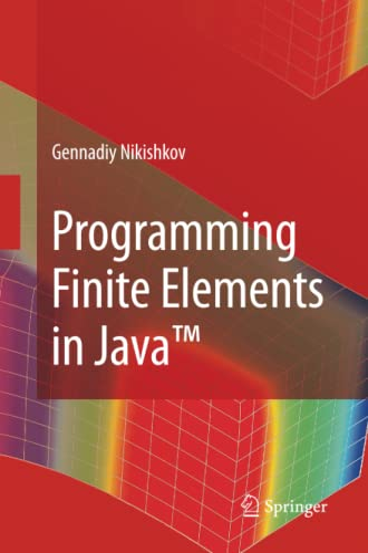 9781447157595: Programming Finite Elements in Java™