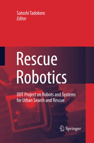 9781447157656: Rescue Robotics: DDT Project on Robots and Systems for Urban Search and Rescue