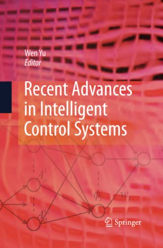 9781447157694: Recent Advances in Intelligent Control Systems