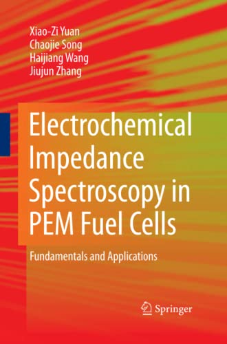 9781447157724: Electrochemical Impedance Spectroscopy in PEM Fuel Cells: Fundamentals and Applications